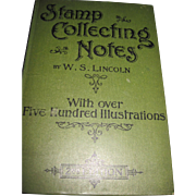 Scarce Stamp Collecting Notes W. S. Lincoln 2nd ed over 500 illus Free P&I US Buyers