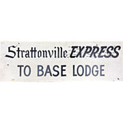 Vintage Hand Painted Wood Sign Strattonville Express to Base Lodge