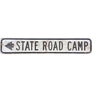 Vintage Wood Sign State Road Camp with arrow