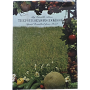 THE FOUR SEASONS COOKBOOK, by Charlotte Adams, Special Consultant James Beard