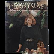 Martha Stewart's Christmas Entertaining Decorating Giving 1989 Christopher Baker Cookbook