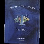 Charlie Trotter's Seafood Cookbook Chicago