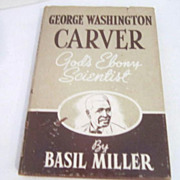 1943 George Washington Carver Biography