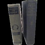 Volumes I & II of Mark Twain's Following the Equator c1897 & 1899 Vol I c1925