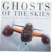 Ghosts of the Skies Aviation in the Second World War