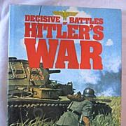 Decisive Battles of Hitler's War Edited by Anthony Preston