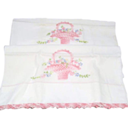 Pair of Standard Sized Pillowcases with Hand Embroidered Flowers and Hand Crocheted Basket