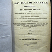 1830 Rare Edition, 'Fox's Book of Martyrs', Two Volumes in One