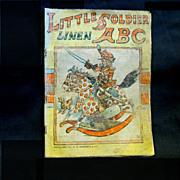 "Edwardian Child's Book, 'Little Soldier Linen ABC"", Donohue"