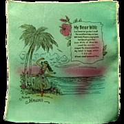 WWII Souvenir Handkerchief, Hawaii, My Dear Wife