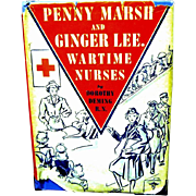 """1946 Career Book, """"Penny Marsh and Ginger Lee, Wartime Nurses"""", by Dorothy Deming, R"""