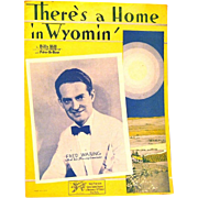 """""""There's a Home in Wyomin'"""", Billy Hill, 1933 Sheet Music"""