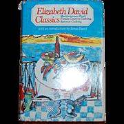 1983 Elizabeth David Classics Cookbook