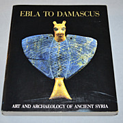 SALE 1985 Ebla To Damascus: Smithsonian Exhibition Softcover Book