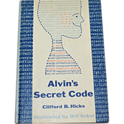 SALE 1963 Alvin's Secret Code First Edition Hardcover Book