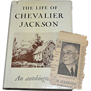 SALE The Life of Chevalier Jackson An Autobiography Hardcover Book w/ Dust Jacket + BONUS ...