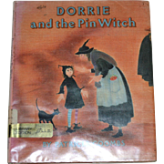 SALE 1989 Dorrie and the Pin Witch First Edition Hardcover Book