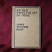 """""""An Old Sweetheart of Mine"""" by James Whitcomb Riley"""