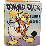 Donald Duck Hunting for Trouble cartoon book by Whitman Publishing, #1478 from 1938