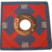 "REDUCED The Critters ""Younger Girl"" 45 rpm on KAPP"