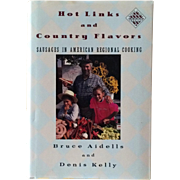 Hot Links And Country Flavors- Signed By Bruce Aidells