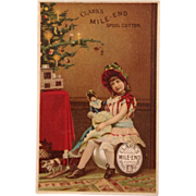 Trade Card- Clark's Thread- Girl With Doll By Christmas Tree