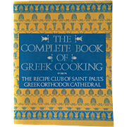 The Complete Book Of Greek Cooking-Recipe Club Of Saint Paul's Greek Orthodox Cathedral