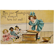 SOLD HB Griggs Signed Thanksgiving- Thanksgiving Pies And Dollies