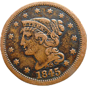 1845 Braided Hair Large US Cent Coin Fine Estate Find