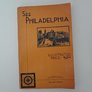 """See Philadelphia"" 1940 Visitor's Handbook"