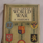 The Great World War A History By Frank. A. Mumby - Books  1 to 9