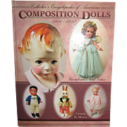 Autographed Collector's Encyclopedia of American Composition Dolls, 1900 - 1950 by Ursula R. .