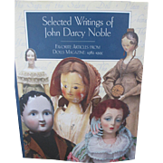 SALE PENDING Selected Writings of John Darcy Noble - 35 Articles of Sensational Dolls