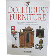 """""""Dollhouse Furniture: The Collector's Guide to Selecting and Enjoying Miniature Masterpie"""