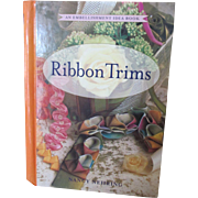 SALE PENDING Ribbon Trims Book For Doll Hat and Dress Making