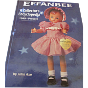 HOLD FOR MIKE - Effanbee - A Collector's Encyclopedia - 1949 - Present Reference Book
