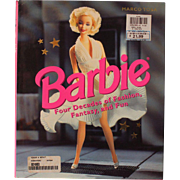 """Barbie """"Four Decades of Fashion's, Fantasy and Fun-1997 Reference Book-Like New!"""