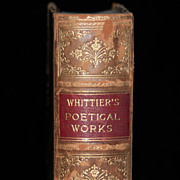 Whittier's Poetical Works - The Early Poems of John Greenleaf Whittier  with Biographical ...