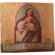 Saints We Love 1st Edition, 1933