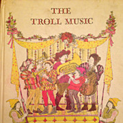 Vintage children's book: The Troll Music Story and Pictures by Anita Lobel