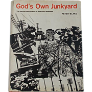 Hardcover 1964 Stated First Edition God's Own Junkyard: The Planned Deterioration of America's