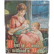 Chromolithograph Print, What Is Home Without A Mother