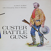Book:  Custer Battle Guns, Native American and Calvary