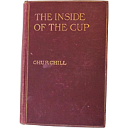 First Ed. May 1913 The Inside of the Cup Winston Churchill ILLUSTRATED