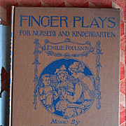 SALE PENDING 1893 Fingers Plays for Nursery, Kindergarten, 1921 Ed. Emilie Poulsson