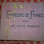 c. 1920's Chansons De France / Songs for Children