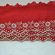 SALE PENDING Early Hand Embroidered Turkey Red Eyelet Trim / Scalloped  Lace, 1 yard x 3 in.