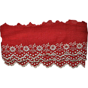 Early Hand Embroidered Turkey Red Eyelet Trim / Scalloped  Lace, 1 yard x 3 in.