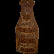 "SOLD Vintage ""Be Healthy Drink MIlk"" Sign"