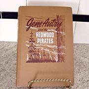 Vintage Gene Autry Redwood Pirates Book 1946